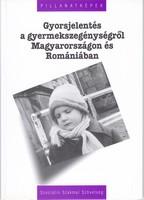 Gyorsjelentés a gyermekszegénységről Magyarországon és Romániában